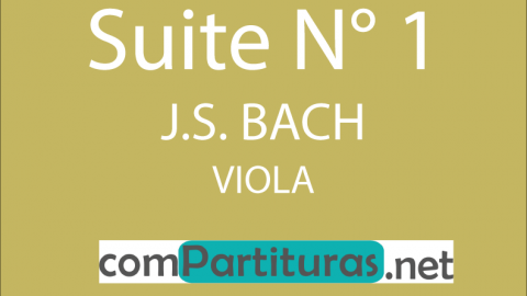 Partitura Suite N° 1 Viola – Bach – Compartituras
