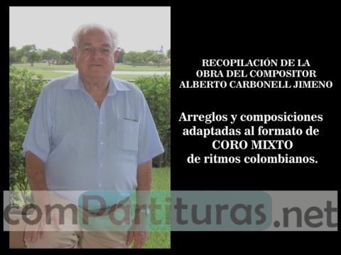 RECOPILACIÓN DE OBRAS DE CORO POR ALBERTO CARBONELL JIMENO