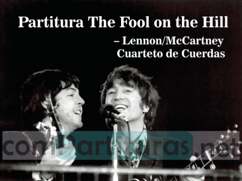 Partitura The Fool on the Hill – Lennon-McCartney – Cuarteto de Cuerdas y Guitarra