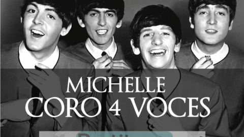 Partitura Michelle – The Beatles – Coro 4 Voces