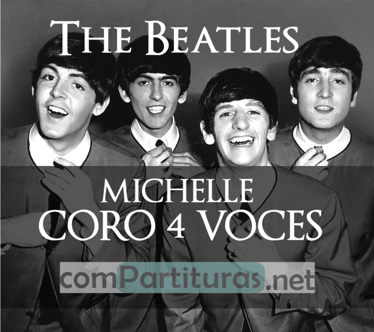 Partitura Michelle – The Beatles – Coro 4 Voces