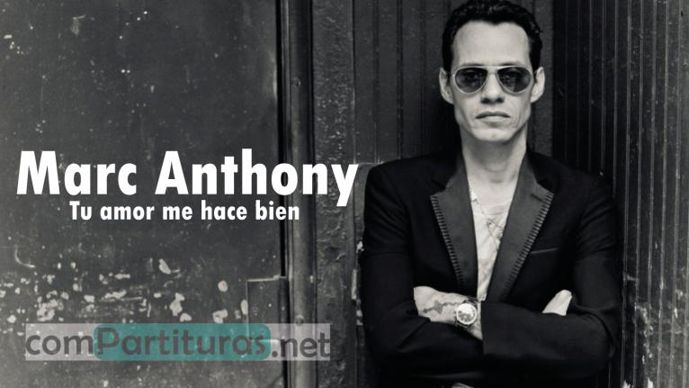 Partitura Salsa Tu Amor Me Hace Bien – Marc Anthony