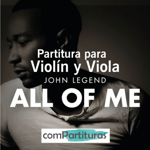 Partitura All of me – John Legend – Violin y Viola