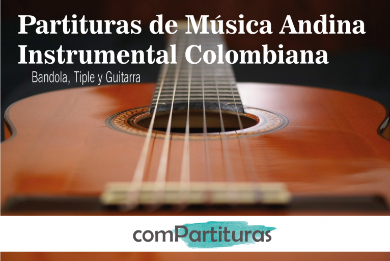 Partituras de Música Andina Instrumental Colombiana – ComPartituras