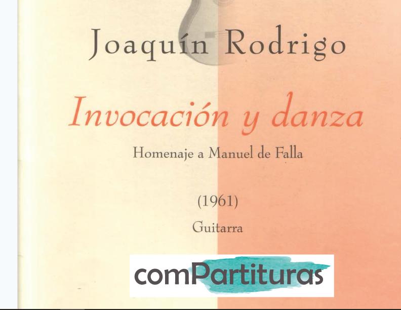 Partitura Invocación y Danza – Joaquín Rodrigo – Guitarra