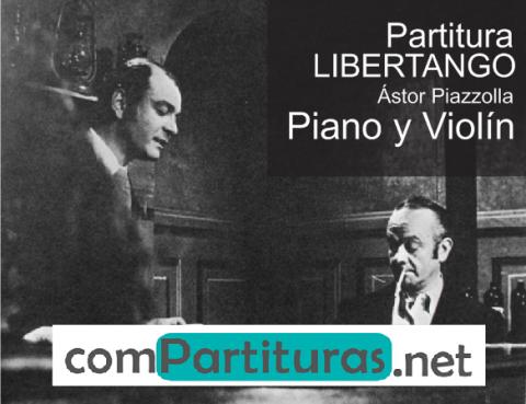 Partitura Libertango – Piano y Violín – Ástor Piazzolla
