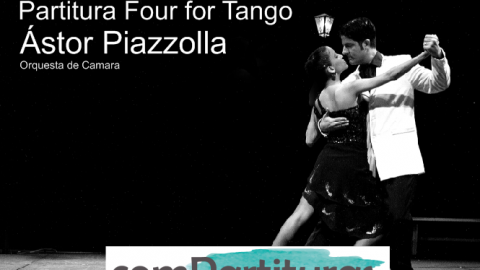Partitura Four for Tango –  Ástor Piazzolla – Orquesta de Camara