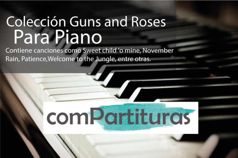 Partituras Guns and Roses (Piano) – ComPartituras