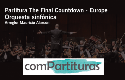 Partitura The Final Countdown – Europe- Orquesta sinfónica