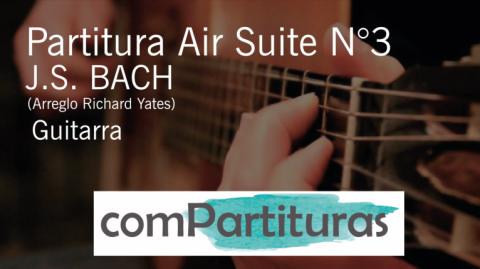 Partitura Air Suite N°3 – Bach – Guitarra
