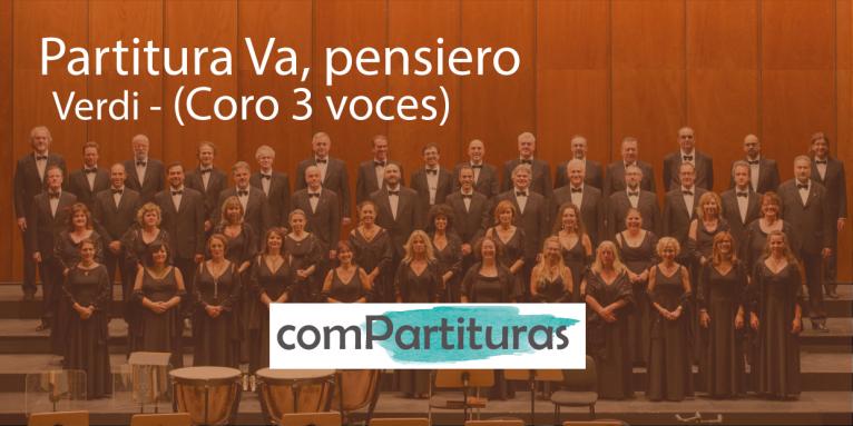 Partitura Va, pensiero – Verdi – Coro 3 voces