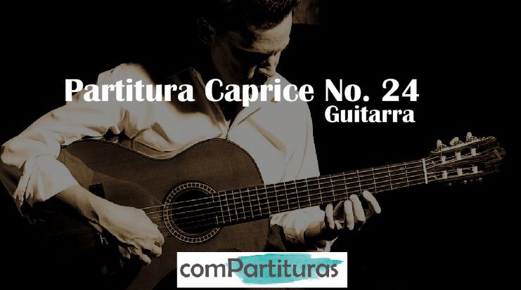 Partitura Caprice No. 24 (Paganini) -Guitarra – Compartituras