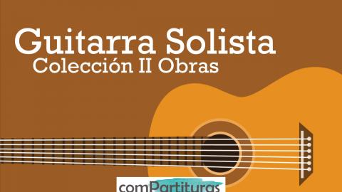Obras para Guitarra Solista, Colección II – Compartituras