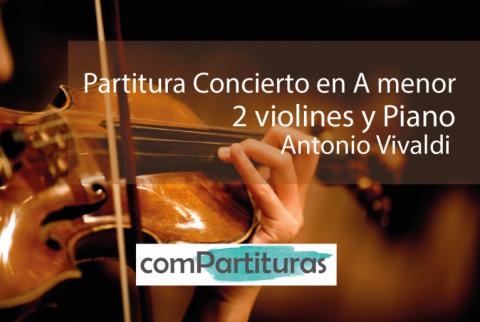 Partitura Concierto en A menor – 2 violines y Piano – Vivaldi