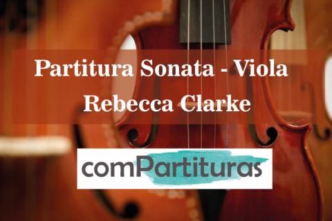 Partitura Sonata – Viola – Rebecca Clarke