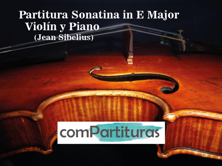 Partitura Sonatina in E Major- Violín y Piano – Sibelius